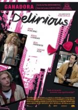 фильм Чокнутый Delirious 2006