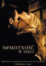 фильм Одиночество в сети S@motnosc w sieci 2006