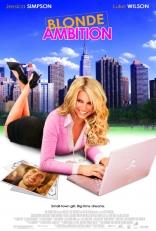 фильм Блондинка с амбициями Blonde Ambition 2007