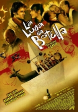 фильм Луна в бутылке Luna en botella, La 2007