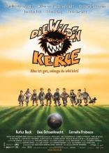 фильм Сорванцы Wilden Kerle, Die 2003