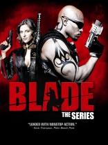 фильм Блэйд Blade: The Series 2006-