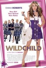 фильм Оторва Wild Child 2008