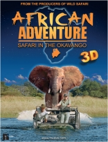 фильм Окаванго 3D: Африканское сафари African Adventure: Safari in the Okavango 2007
