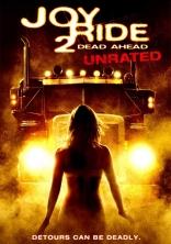 фильм Ничего себе поездочка 2* Joy Ride 2: Dead Ahead 2008