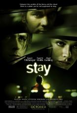 фильм Останься* Stay 2005