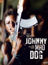 фильм Джонни  бешеный пес Johnny Mad Dog 2008