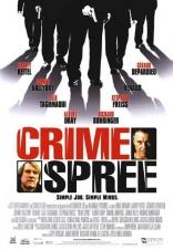 фильм Ограбление по-французски Crime Spree 2003