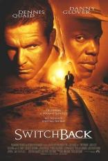 фильм Американские горки Switchback 1997