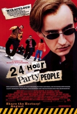 ����� �������������� ��������� 24 Hour Party People 2002