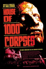 ����� ��� 1000 ������ House of 1000 Corpses 2003