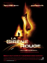 фильм Красная сирена Sirène rouge, La 2002