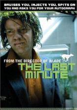 фильм В последний момент Last Minute, The 2001