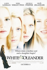фильм Белый олеандр White Oleander 2002
