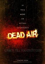 фильм Мертвый эфир* Dead Air 2009