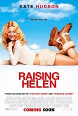 фильм Модная мамочка Raising Helen 2004