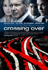 фильм Переправа Crossing Over 2009