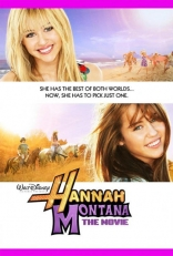 фильм Ханна Монтана* Hannah Montana: The Movie 2009