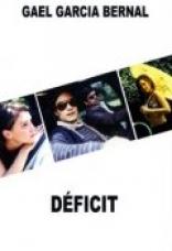 фильм Дефицит Déficit 2007