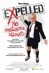 фильм Expelled: No Intelligence Allowed* Expelled: No Intelligence Allowed 2008