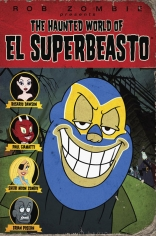 фильм Странный мир Эль Супербисто* Haunted World of El Superbeasto, The 2009
