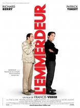 фильм Зануда L'emmerdeur 2008