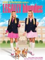 фильм Блондинки в законе Legally Blondes 2009