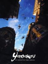 фильм Ямакаси: Новые самураи Yamakasi - Les samouraïs des temps modernes 2001