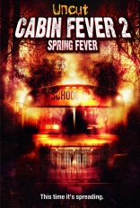 фильм Последние каникулы 2 Cabin Fever 2: Spring Fever 2009