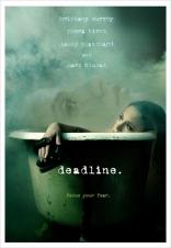 фильм Линия смерти* Deadline 2009