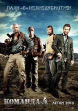 фильм Команда А A-Team, The 2010