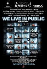 фильм Мы живем на людях We Live In Public 2009