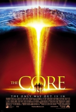 фильм Земное ядро: Бросок в преисподнюю Core, The 2003