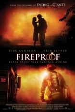 фильм Огеупорный Fireproof 2008