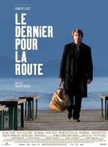 фильм На посошок Le dernier pour la route 2009
