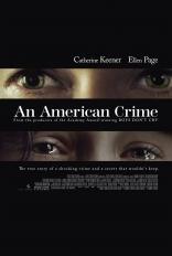 фильм Американское преступление* American Crime, An 2007