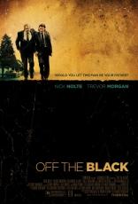 фильм Из небытия* Off the Black 2006