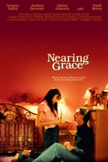 фильм Рядом с Грейс Nearing Grace 2005