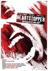 фильм Страх смерти Heartstopper 2006