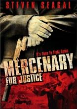 фильм Наемник правосудия Mercenary for Justice 2006
