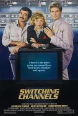 фильм Переключая каналы Switching Channels 1988