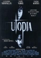 фильм Утопия Utopía 2003