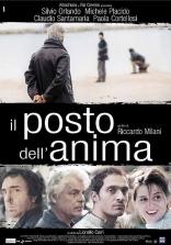 фильм Там, где находится душа Il posto dell'anima 2003