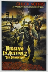 ����� ��������� ��� ����� 2: ������ Missing in Action 2: The Beginning 1985