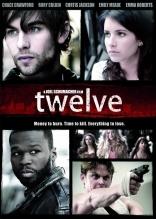 фильм 12 Twelve 2010