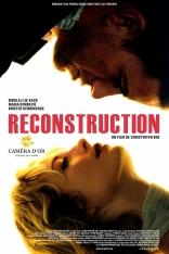 фильм Реконструкция Reconstruction 2003