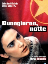 фильм Здравствуй, ночь Buongiorno, notte 2003