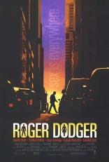 фильм Любимец женщин Roger Dodger 2002
