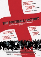 фильм Фанаты Football Factory, The 2004