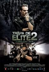 фильм Элитный отряд: Враг внутри Tropa de Elite 2 — O Inimigo Agora É Outro 2010